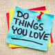 do things you love - PhotoDune Item for Sale