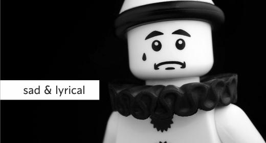 Sad and Lyrical