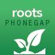Roots - PhoneGap/Cordova Multi-Purpose Hybrid App - CodeCanyon Item for Sale