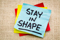 stay in shape reminder - PhotoDune Item for Sale