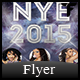 NYE 2015 Flyer - GraphicRiver Item for Sale