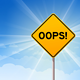 Oops Yellow Sign on Blue Sky - GraphicRiver Item for Sale