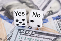 Yes And No Dices On Dollar Bills - PhotoDune Item for Sale