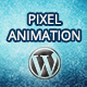 Pixel Animation - WP - CodeCanyon Item for Sale