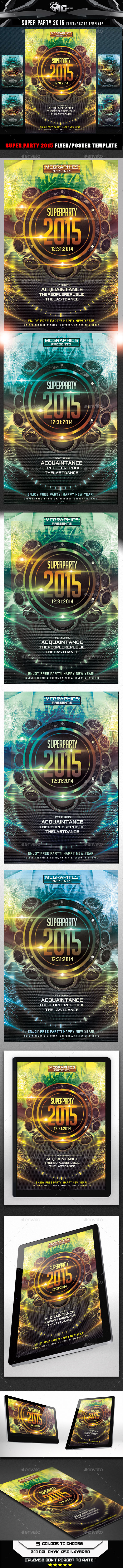GraphicRiver Super Party 2015 Flyer Template 9589457