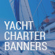 Yacht Charter Rent Ad Web Banners - GraphicRiver Item for Sale