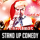 Christmas Stand Up Comedy Flyer - GraphicRiver Item for Sale