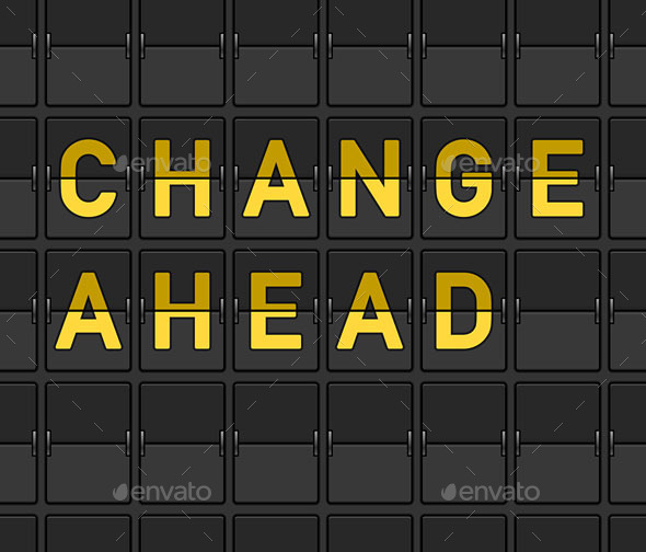 GraphicRiver Change Ahead Flip Board 9599427