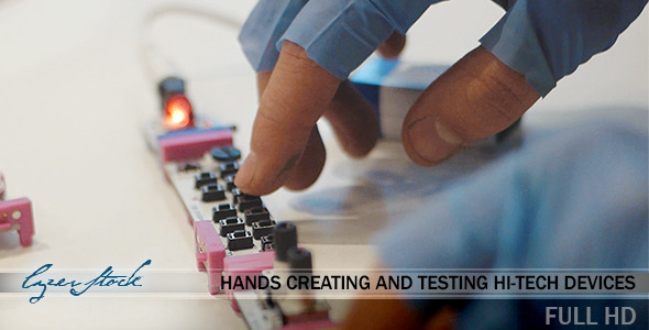 Hands Creating and Testing Hi-Tech Devices 2