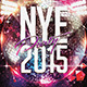 NYE 2015 Party - GraphicRiver Item for Sale