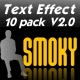 SMOKY TEXT EFFECT 10 PACK V2.0 - ActiveDen Item for Sale