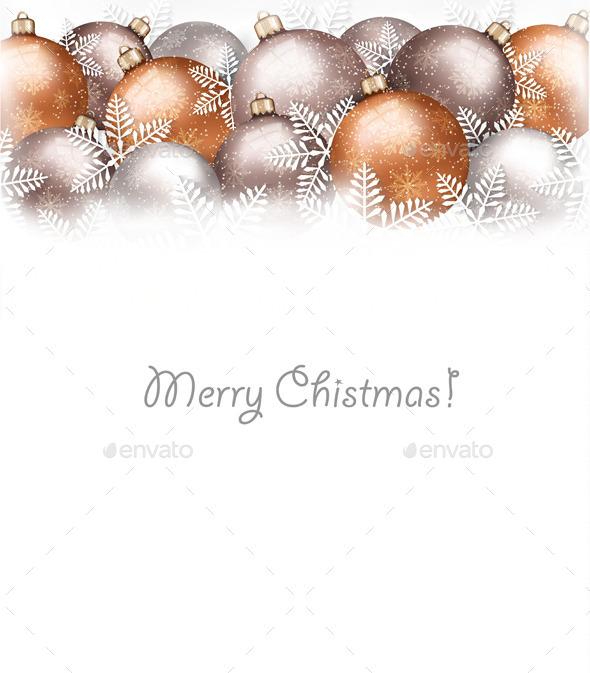 Christmas Balls and Snowflake Holiday Background