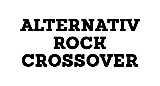 ALTERNATIVE, ROCK & CROSSOVER