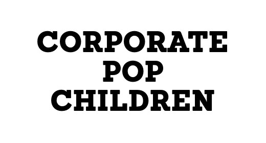 CORPORATE, POP & CHILDREN