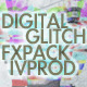 Digital Glitch FX Pack