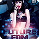 Future EDM Flyer - GraphicRiver Item for Sale