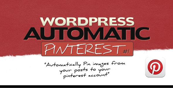 Pinterest Automatic Pin Wordpress Plugin - CodeCanyon Item for Sale