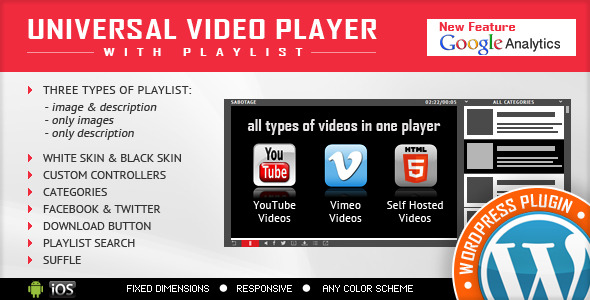 UNIVERSAL VIDEO PLAYER NewFeature GoigkAnaIytics keterangan tiga jenis gambar hanya foto saja deskripsi KULIT PUTIH HITAM KULIT CONTROLIIRS CUSTOM KATEGORI FACEBOOK TWITTER DOWNLOAD BUTTON PLAYLIST PENCARIAN suffle semua jenis video satu pemain Anda RVJ YouTube Vimeo diri Hosted Video Video Video