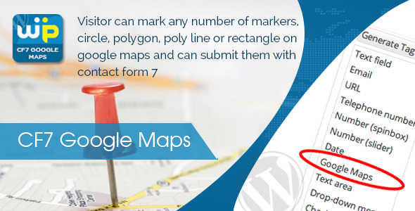 CF7 Google maps is useful to display Google Maps as a field for Contact Form 7. Visitor can mark any number of markers, circle, polygon, poly line or rectangle