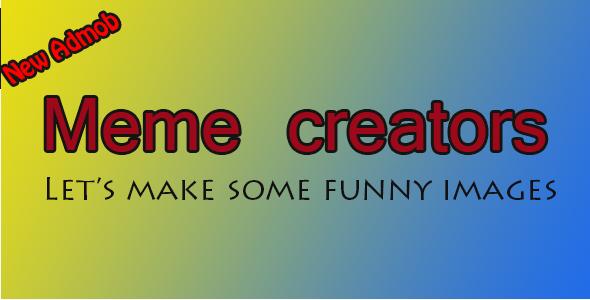Meme Creators Android Template