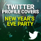Twitter Covers - New Year's Eve Party - GraphicRiver Item for Sale