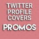 Twitter Covers - Promotions - GraphicRiver Item for Sale