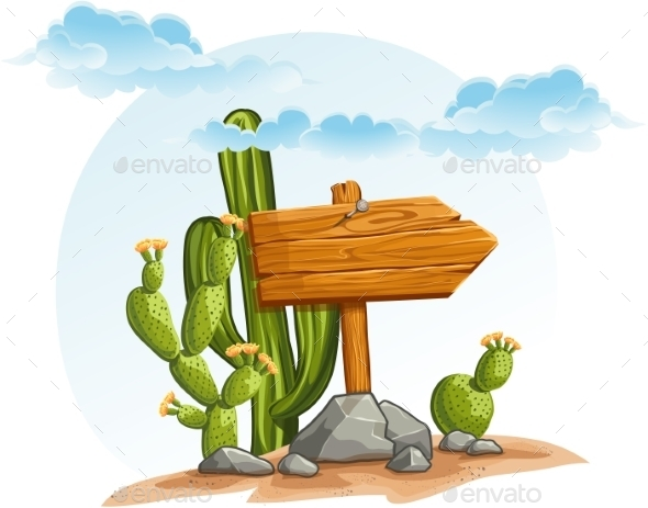 GraphicRiver Wooden Pointer with Cacti in the Desert 9702678