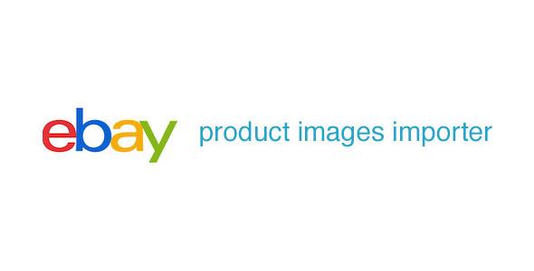CodeCanyon Ebay Product Images Importer 9710481