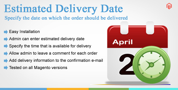 CodeCanyon Magento Estimated Delivery Date 9712410
