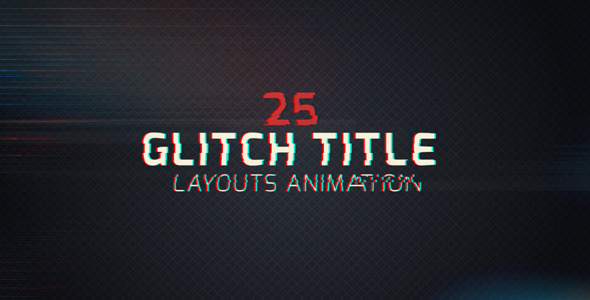25 Glitch Title Animation Pack