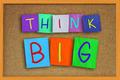 Think Big - PhotoDune Item for Sale