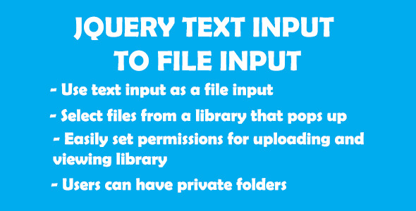 CodeCanyon Jquery Text Input To File Input 9744246