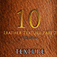 10 Leather Texture Part 2 - GraphicRiver Item for Sale