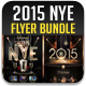 2015 NYE Flyer Bundle - GraphicRiver Item for Sale