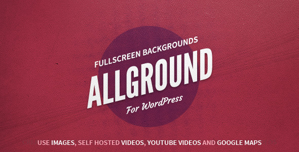 Allground - Fullscreen Backgrounds for WordPress - CodeCanyon Item for Sale
