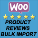 Woo Bulk Product Reviews Import - CodeCanyon Item for Sale