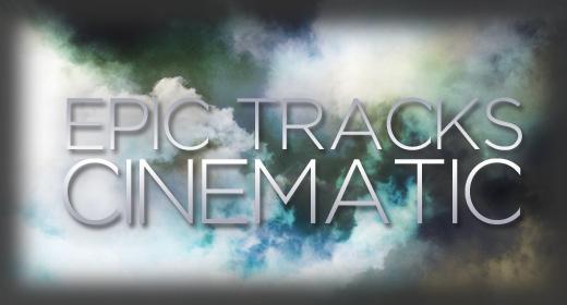 Epic, cinematic tracks