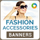 Banner Set For Fashion Accessories - GraphicRiver Item for Sale