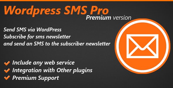 Premium version from Wordpress SMS Plugin with feature and new web services. Send a SMS via WordPress, Subscribe for sms newsletter and send an SMS to the subsc