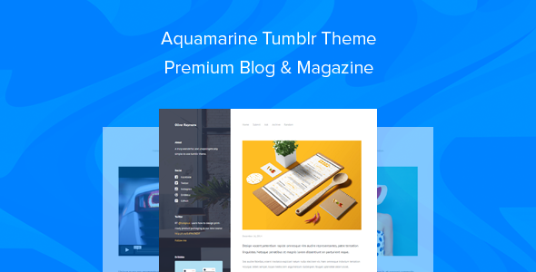 ThemeForest Aquamarine Tumblr Theme Premium Blog & Magazine 9826161