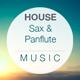 Happy Sax & Pan Flute House
