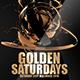 Golden Saturdays - GraphicRiver Item for Sale
