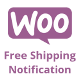 WooCommerce Free Shipping Notification - CodeCanyon Item for Sale