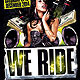 We Ride Club Flyer - GraphicRiver Item for Sale