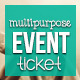 Multipurpose event ticket - GraphicRiver Item for Sale