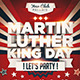 MLK Day Party Flyer - GraphicRiver Item for Sale