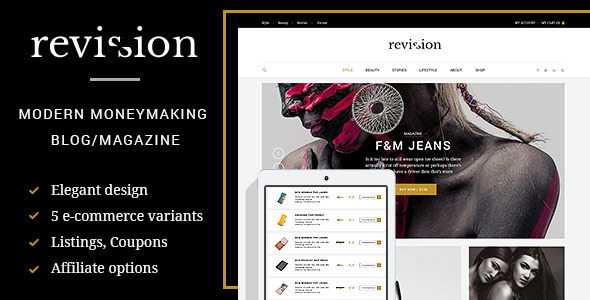 Revision is a new modern and elegant blog/magazine theme with e-commerce and moneymaking functions. You can create coupon website, listings, directory and produ
