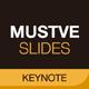 Mustve Slides (Keynote) - GraphicRiver Item for Sale