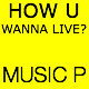 How U Wanna Live - AudioJungle Item for Sale
