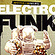 Electro Funk Flyer - GraphicRiver Item for Sale